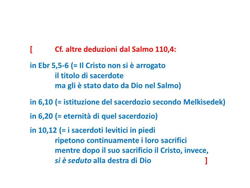 [ Cf. altre deduzioni dal Salmo 110,4: